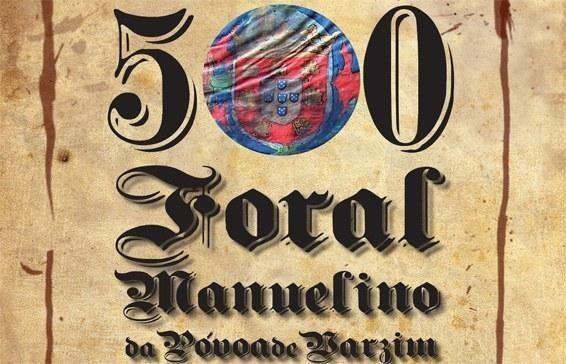 500-anos-foral-manuelino-povoa-do-varzimjpg