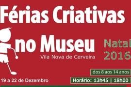 Férias criativas no museu Natal 2016