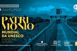 seminario_patrimonio_unesco_acores