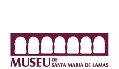 Museu Santa Maria de Lamas