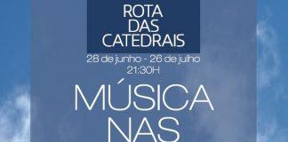 Música nas Catedrais, Rota das Catedrais