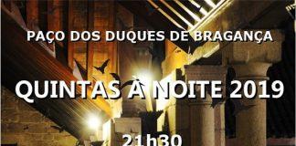 Quintas Noite, Paço Duques, Guimarães