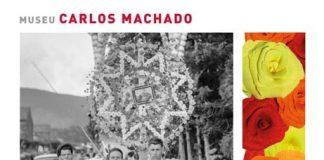 Festa Família, Museu Carlos Machado