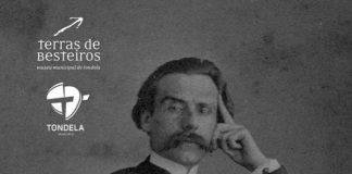 Exposição, Tondela, Camilo Castelo Branco, Museu Terras de Besteiros