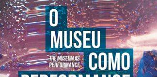 Museu como Performance, Serralves 2019