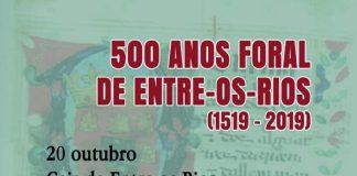 500 Anos Foral Entre os Rios