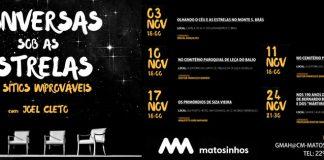 Conversas Sobre as Estrelas, Matosinhos
