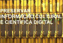 Debate Preservar Informação Digital