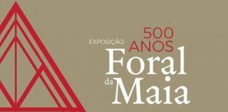 Exposição Foral da Maia