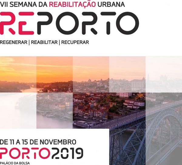 VII Semana Reabilitação Urbana, Porto