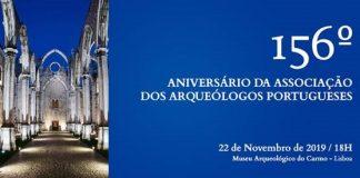 156 Aniversário Associação Arqueólogos Portugueses