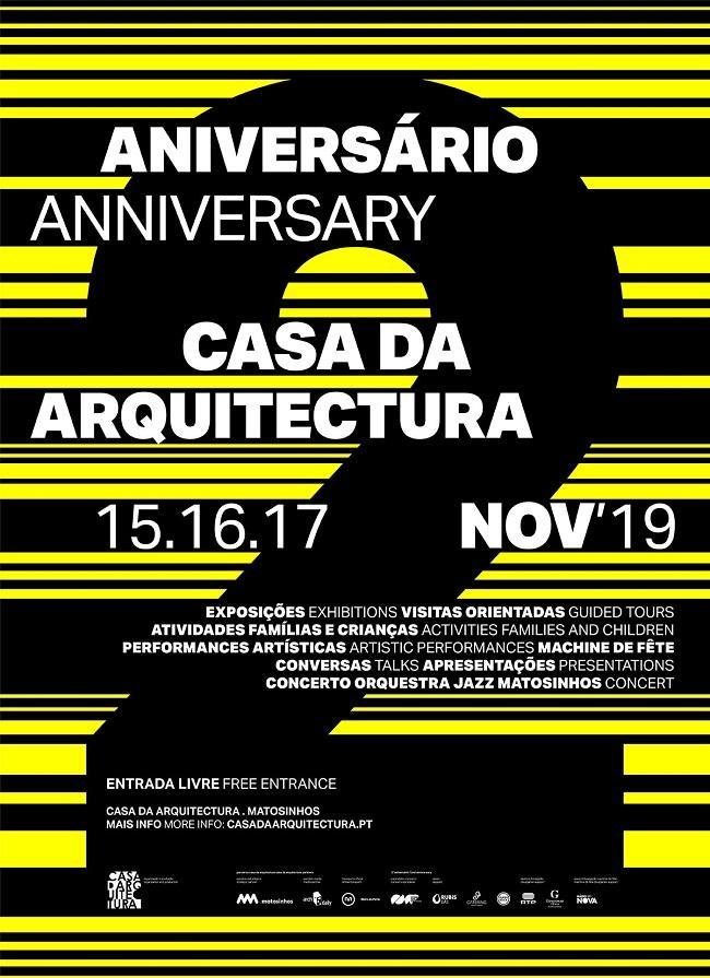 2º Aniversário Casa da Arquitectura, Matosinhos