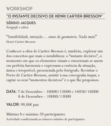 Workshop Cartier Bresson, Sérgio Jacques