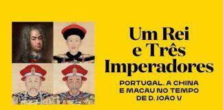Exposição Um rei e três imperadores, Museu São Roque, Lisboa