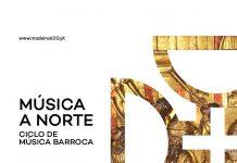 Música a Norte, Governo Regional da Madeira