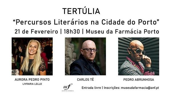 Tertúlia Literária, Museu da Farmácia, Porto