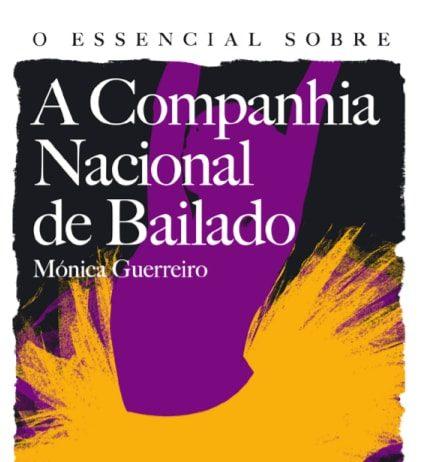 Livro_Monica_Guerreiro_Essencial_Companhia_Nacional_Bailado