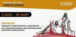 Exposição Desenho e Performance, Centro Cultural Penedo da Saudade, Coimbra
