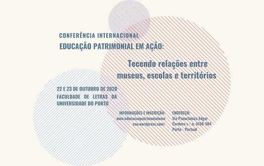 Conferência Internacional Educação Patrimonial em Ação, FLUP