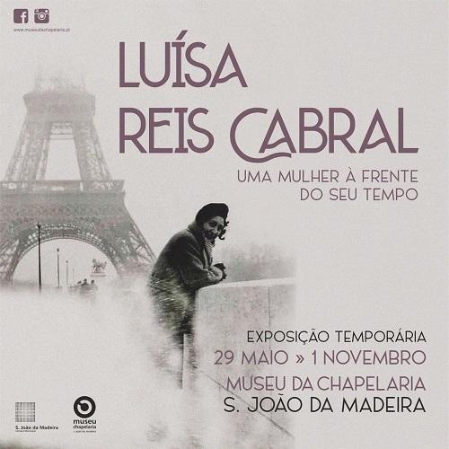Exposição Luisa Reis Cabral Museu Chapelaria