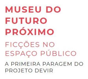 museu_futuro_proximo_minho_2020