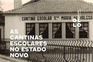 exp_cantinas_escolares_estado_novo_ovar