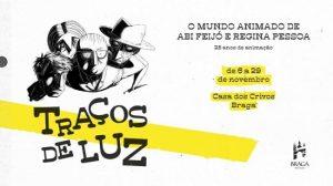 exp_mundo_animado_casa_crivos_braga_2020