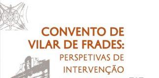 publicacao_patrimonio_norte_convento_vilar_frades