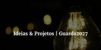 guarda_2027_ideias_projetos
