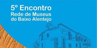 5_encontro_rede_museus_baixo_alentejo