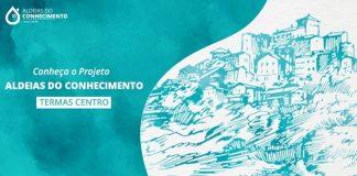 projeto_aldeias_conhecimento_termas_centro